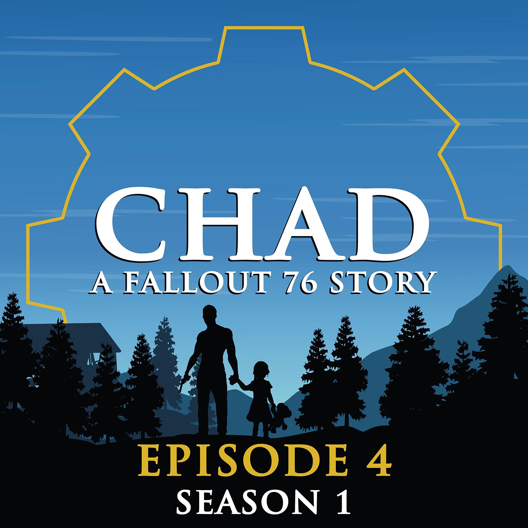 Chad: A Fallout 76 Story Podcast – A fan fiction podcast set